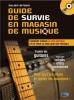 Bitoun Julien : Guide de Survie en Magasin de Musique