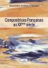 Collectif : Compositrices françaises au XXème siècle/ Préface de Jean Roy