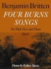 Britten Benjamin : Four Burns Songs (high voice and piano)
