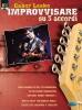 Lesko Gabor : IMPROVVISARE SU 3 ACCORDI+DVD