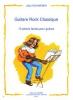 Hochweber J. : Guitare rock classique (10 pièces)