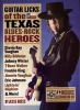 Gress Jesse : Guitar Licks Of The Texas Blues-Rock Heroes Tab Cd