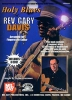 Grossman Stefan : Holy Blues of Rev. Gary Davis