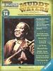 Waters Muddy : Blues Play-Along Volume 14: Muddy Waters