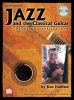 Hatfield Ken : Jazz and the Classical Guitar