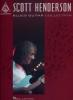 Henderson Scott : Henderson Scott Blues Guitar Collection Tab