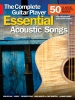 The Complete Guitar Player Essential Acoustic Songs