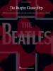 Beatles The : The Beatles Classic Hits
