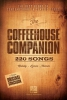 The Coffeehouse Companion : The Best Blend of Contemporary and Classic Songs Fake Book
