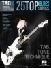 Tab+: 25 Top Blues Songs - Tab. Tone. Technique.