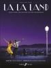Hurwitz / Pasek / Paul : La La Land: music from the motion picture soundtrack (Piano, Voice, Guitar)