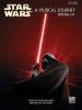 Williams John : Star Wars A Musical Journey Episodes I-VI