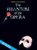 Lloyd Webber Andrew : The Phantom of the Opera