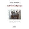 Bus-Caporali Michèle : Les orgues de la république