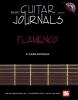 Ioannis Anastassakis : Guitar Journals - Flamenco