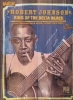 Johnson Robert : Johnson Robert King Delta Blues Tab