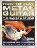 Johnston Richard : HOW TO PLAY METAL GUITAR