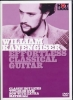 Kanengiser William : Dvd Kanengiser William Effortless Classical Guitar (Francais)