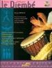 Kersalé Patrick / Guillame T. : BIEN DEBUTER LE DJEMBE + CD