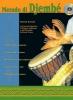 Kersalé Patrick / Guillame T. : METODO DI DJEMBE + CD