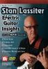 Lassiter Stan : Stan Lassiter: Electric Guitar Insights
