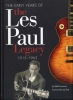Lawrence Robb : Les Paul Legacy Early Years 1915-1963