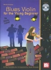 Marty Laster : Blues Violin for the Young Beginner