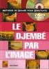 Maugain Manu : DJEMBE PAR L'IMAGE + DVD