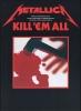 Metallica : Metallica Kill 'Em All Guitar Tab