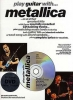 Metallica : Metallica Play Guitar With Cd & Dvd Tab