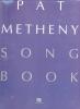 Metheny Pat : SONGBOOK METHENY PAT