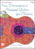 Michelson Sonia : New Dimensions in Classical Guitar for Children