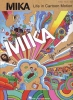 Mika : Mika Life In A Cartoon Motion Pvg
