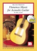 Agen Mel : Flamenco Music for Acoustic Guitar