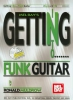 Muldrow Ronald : Getting into Funk Guitar