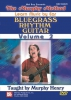 Murphy Henry : Bluegrass Rhythm Guitar, Volume 2