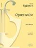 Paganini Niccolo : OPERE SCELTE - (STORTI)