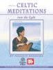 Sansone Maggie : Celtic Meditations