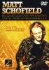 Schofield Matt : Matt Schofield : Blues Guitar Mastery