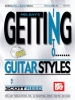Scott Reed : Getting Into Guitar Styles
