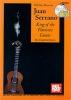 Serrano Juan : Juan Serrano - King of the Flamenco Guitar