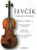 Sevcik Otakar : Sevcik Violin Studies Op.2 Part.4 Technique De L'Archet