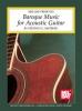 Siktberg Stephen : Baroque Music for Acoustic Guitar