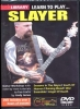 Slayer : Dvd Lick Library Learn To Play Slayer