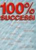100% SUCCESSI