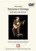 Tarrega Francisco : Francisco Tarrega: His Life and Music