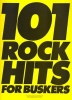 101 Rock Hits For Buskers