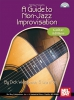 Weissman Dick : A Guide to Non-Jazz Improvisation: Guitar Edition