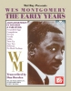 Wes Montgomery : Wes Montgomery/ The Early Years