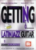 Zaradin John : Getting into Latin Jazz Guitar